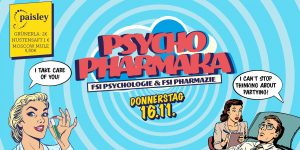 PsychoPharmaka-Party @ paisley